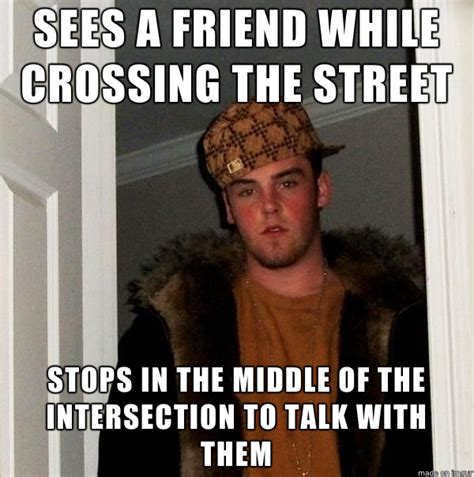 Asshole Meme - they acted like i was the asshole for wanting to use the street to drive on meme guy