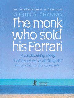 Robin sharma share his personal experiences when he leaving his career as a litigation lawyer at the age of 25. The Monk Who Sold His Ferrari Pdf Summary