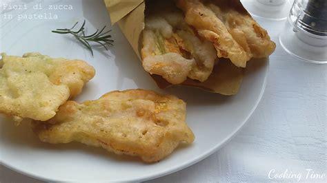 ricetta pastella per fiori di zucca fiori di zucca in pastella cooking time