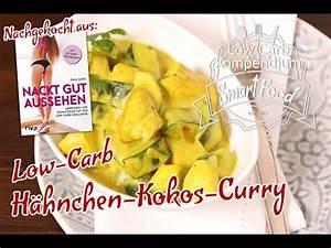 Hähnchen Curry Low Carb : h hnchen kokos curry low carb rezept youtube ~ Buech-reservation.com Haus und Dekorationen
