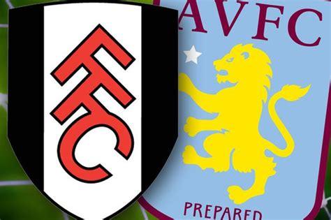Villa v Fulham: Mat Kendrick's bumper big match preview ...