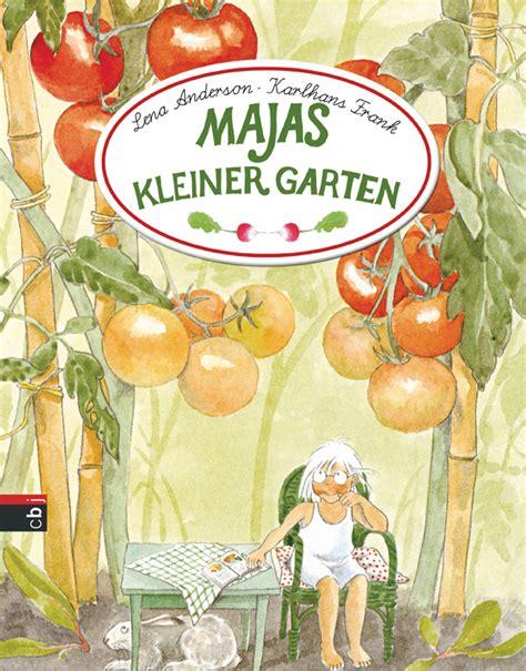 Der Garten Zusammenfassung by Majas Kleiner Garten Lena Rezension Der