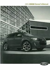 2014 Ford Edge Truck Owners Manual User Guide