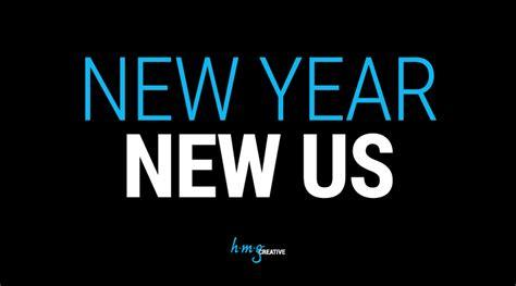 New Year, New Us! —hmg Creative