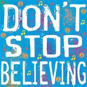 Donna L Martin's THE STORY CATCHER: Don't Stop Believing
