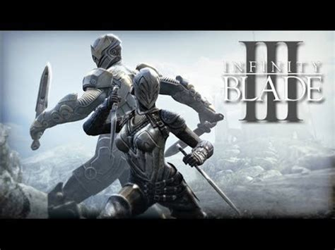 infinity blade for android infinity blade iii trailer hd for android