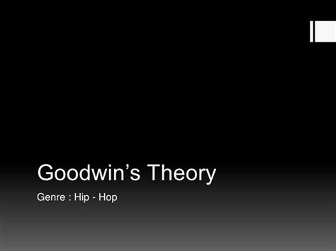 Goodwin's Theory Genre Hiphop  Kanye West