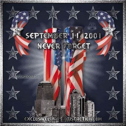 Forget Never September Quotes 11th Patriotic Remembering