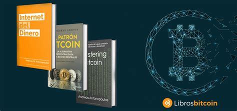 Lo que usted debería hacer es llevar a cabo sus propias investigaciones, revisiones y análisis, y verificar nuestro contenido antes de basarse en él. Los 4 Mejores libros sobre Bitcoin en español | ESPECIAL NOVATOS