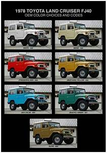 Toyota Land Cruiser Fj40 1978 Oem Color Choices And Codes