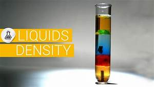Densit U00e9 Des Liquides  Masse Volumique  Poids Des Liquides  Densit U00e9 Des Mat U00e9riaux Experience