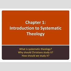 Ppt  Systematic Theology An Introduction To Bible Doctrine Powerpoint Presentation Id2598644