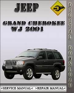 2001 Jeep Grand Cherokee Wj Factory Service Repair Manual