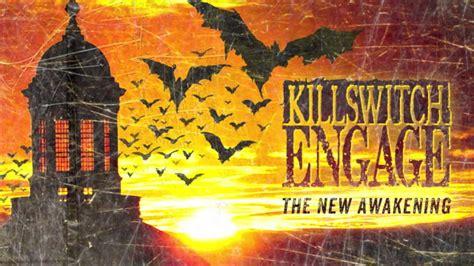 killswitch engage   awakening youtube