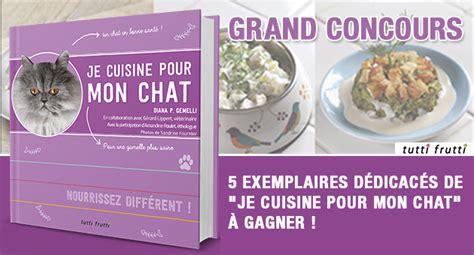je cuisine pour vous concours gagnez un exemplaire dédicacé du livre je
