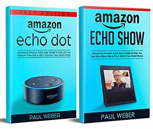Read Online Amazon Echo User Guide 2017  2 Manuscripts
