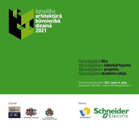 Konkurss - Ilgtspējība arhitektūrā, būvniecībā, dizainā ...