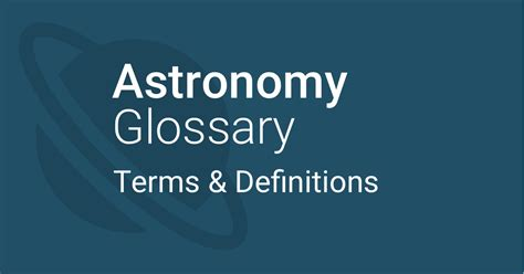 astronomical glossary terms definitions