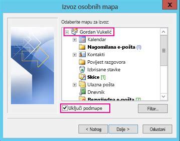Office 365 Outlook Yedekleme by Izvoz Ili Sigurnosno Kopiranje E Pošte Kontakata I