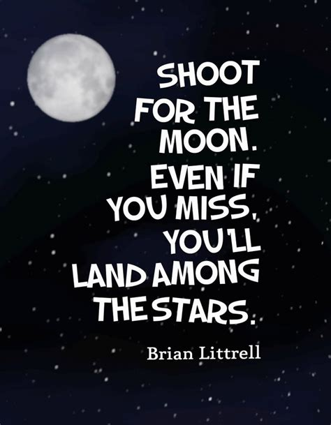 shoot   moon     youll land