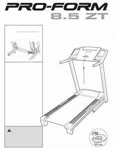 Proform Treadmill 8 5 Zt User Guide