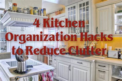 4 Kitchen Organization Hacks To Reduce Clutter