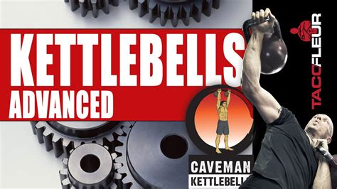 kettlebells advanced