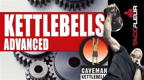 kettlebells advanced