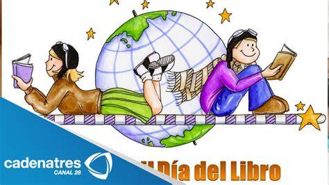 23 de abril Día Mundial del libro / April 23 World Book ...