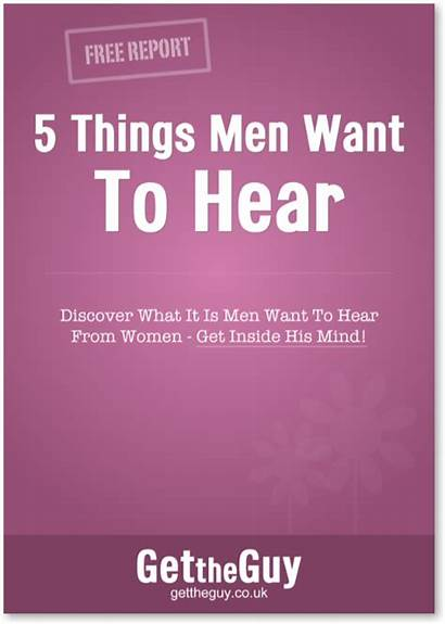 Want Woman Hear Things Guy Wants Relationship