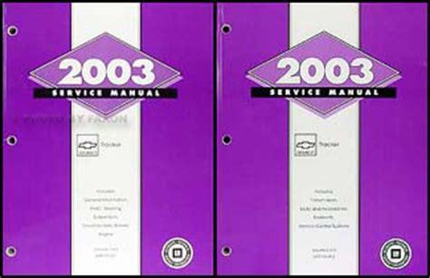 best car repair manuals 2003 chevrolet tracker electronic throttle control 2003 chevy tracker repair shop manual original 2 volume set