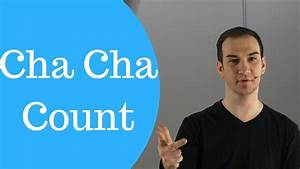 How To Count Cha Cha Dance Steps - Counting Cha Cha Beats