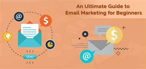 Marketing For Beginners by An Ultimate Guide To Email Marketing For Beginners
