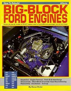 Rebuild Ford Fe 428  427  390  352 Big Block Engine Book