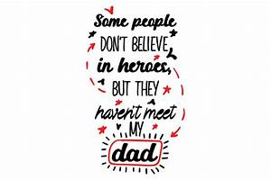 Some people don't believe in heroes, but they haven't meet ...