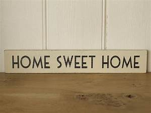 Home Sweat Home : 39 home sweet home 39 wooden sign by the original home store ~ Markanthonyermac.com Haus und Dekorationen