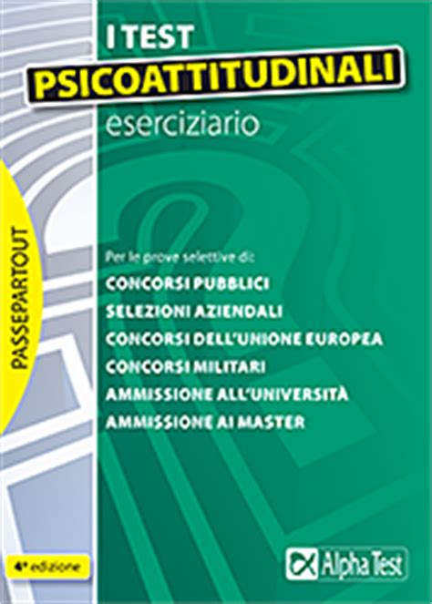 Test Attitudinali Università Test Psicoattitudinali Kit Completo Di Preparazione