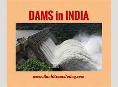 List of Important Dams in India PDF BankExamsToday