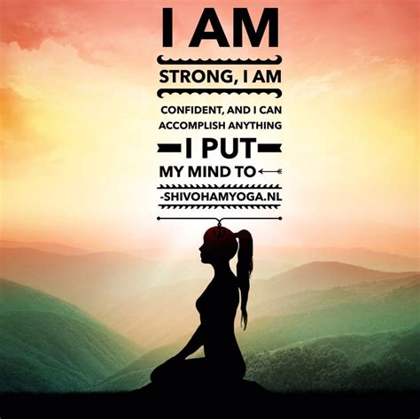 affirmations positive am yoga strong zen quotes affirmation confident namaste wisdom cute energy anything mind put