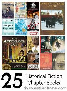 Historical Fiction Chapter Books for All Ages | Fiction ...