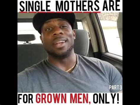 Single Memes For Guys - single mothers are for grown men only part3 new youtube