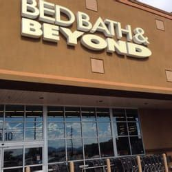 Bed Bath And Beyond Tucson by Bed Bath Beyond 13 Reviews Department Stores 6310