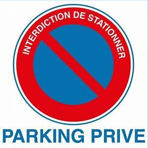 Panneau Interdit De Stationner : panneaux pvc interdiction de stationner parking priv ~ Dailycaller-alerts.com Idées de Décoration