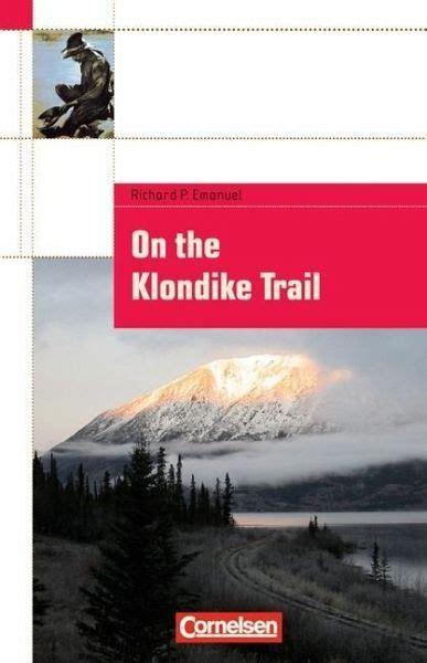 klondike trail text von richard p emanuel
