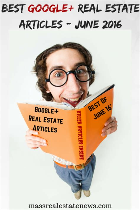Best Google+ Real Estate Articles June 2016