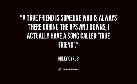 A True Friend Is Someone Who Quotes