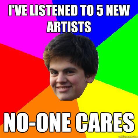 No One Cares Meme - wax dabs memes memes