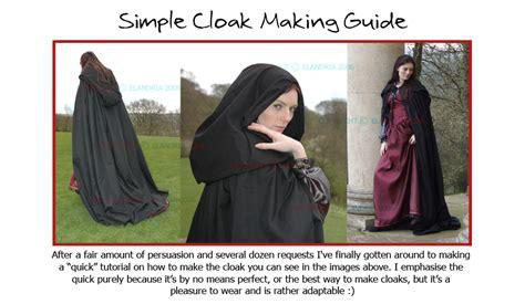 how to make a cloak with cloak making the elandria way by elandria on deviantart