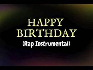 Happy Birthday (Rap Instrumental) - Little O - YouTube