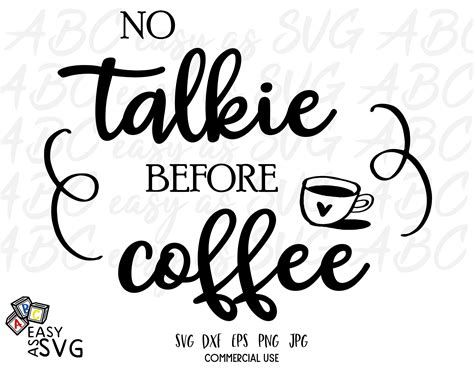 Similar with christmas sayings png. Funny Coffee SVG | No Talkie Before Coffee SVG | Coffee ...